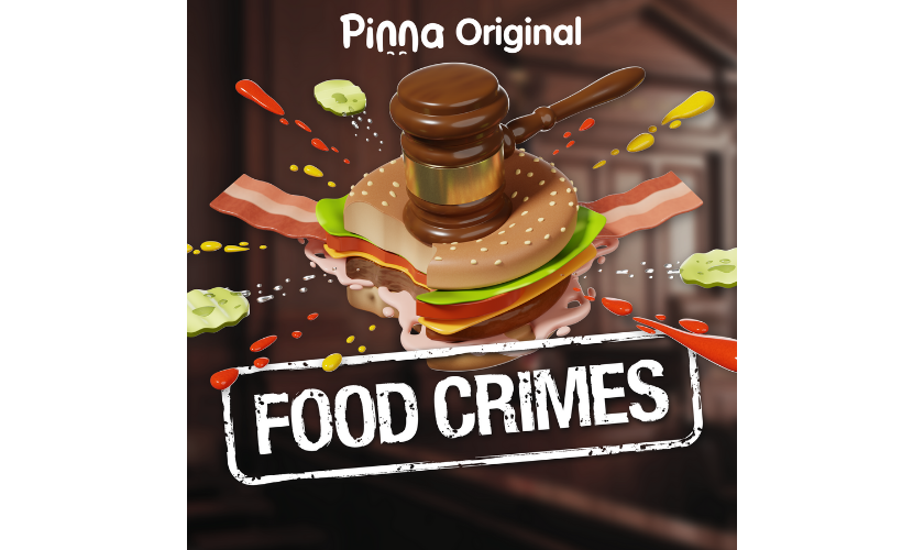 Pinna Original podcast Food Crimes