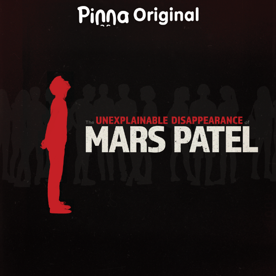 Pinna Original podcast The Unexplainable Disappearance of Mars Patel