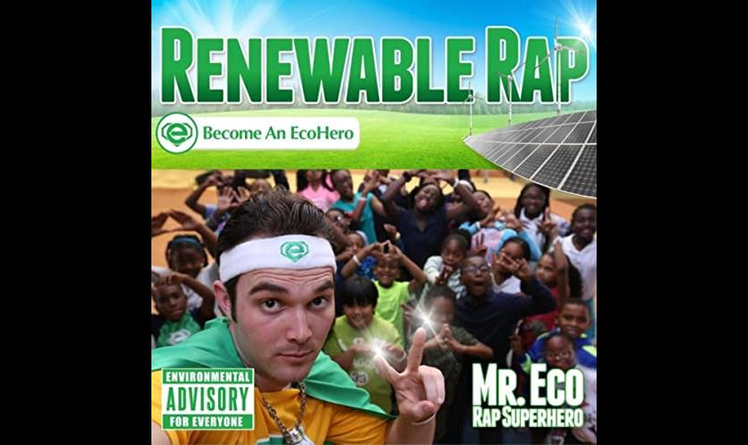 Mr. Eco Superhero Renewable Rap