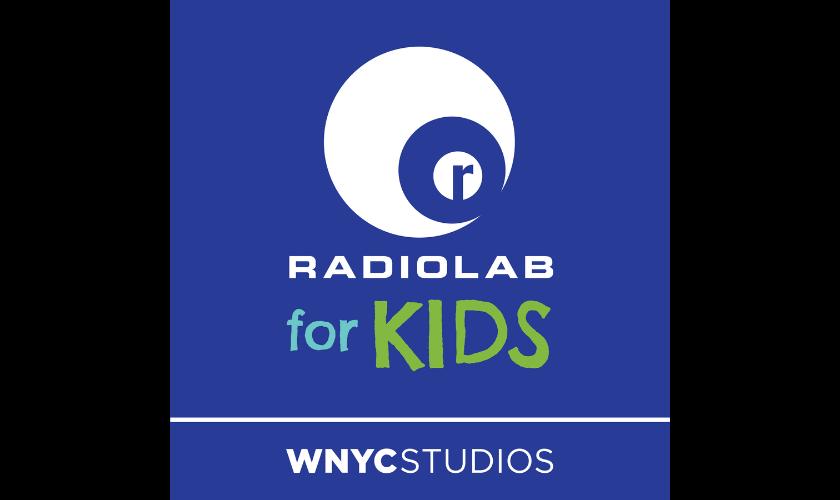 WNYC Studios Radiolab for kids
