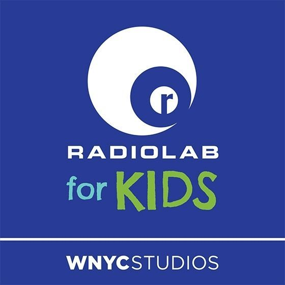 WNYC Studios Radiolab for kids