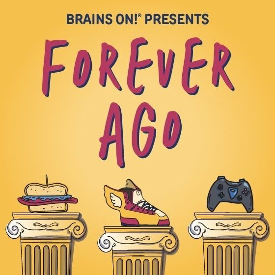 Brains On! Presents Forever Ago podcast