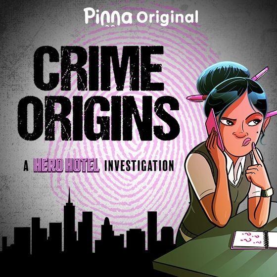 Pinna Original podcast Crime Origins