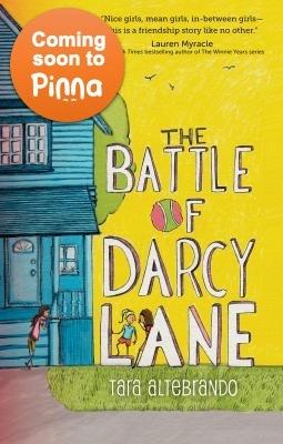 Tara Altebrando The Battle of Darcy Lane